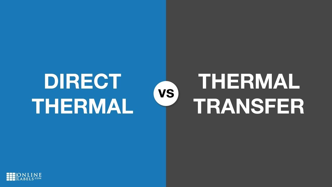 What is the Difference Between Direct Thermal and Thermal Transfer Labels?